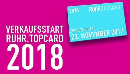 Ruhrtopcard 2018 Verkaufsstart ab 23.11. / Besitzer der 2017er Karte 48€ bis 31.12.