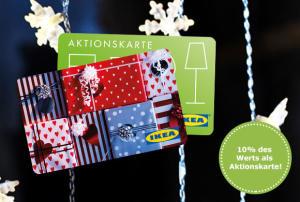 [IKEA] Geschenkkarte kaufen und 10% des Wertes als Aktionskarte dazubekommen (09. - 23.12.)