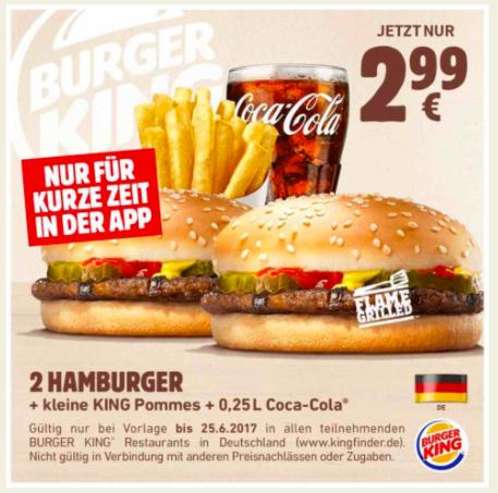 Für den kleinen Hunger: 2x Hamburger + kleine KING Pommes + 0,25l Cola für 2,99€ in der Burger King App