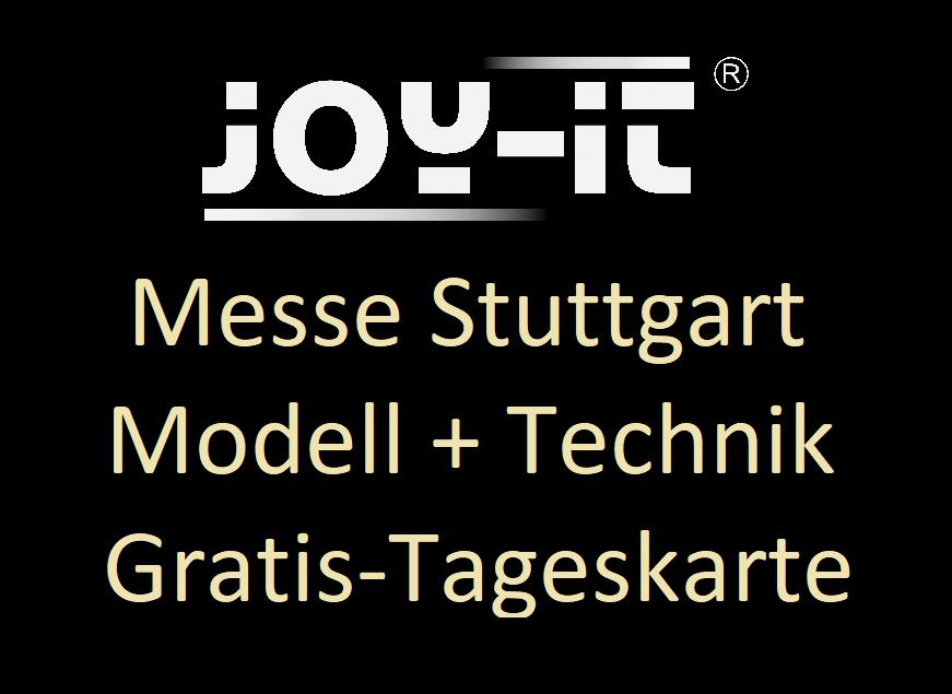 [Joy-it] [Gratis] Eintrittskarte für die Messe Modell+Technik Stuttgart