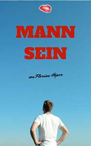 "[amazon.de] (eBook/Kindle) ""Mann Sein: Ein Leitfaden..."""
