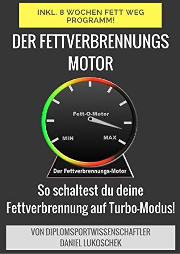 Jetzt kostenlos: Der Fettverbrennungsmotor - Abnehmen leicht gemacht!