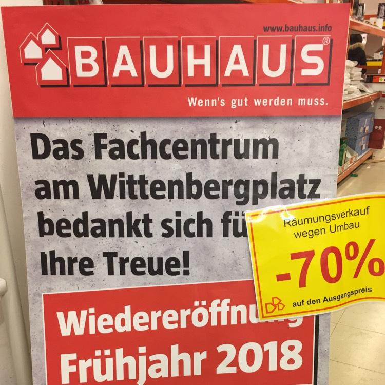 -70% auf alles: Räumungsverkauf wegen Umbau [BAUHAUS am Wittenbergplatz][Berlin]