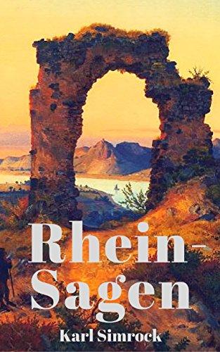 Kindle:Rhein-Sagen: 233 Legenden vom Rhein