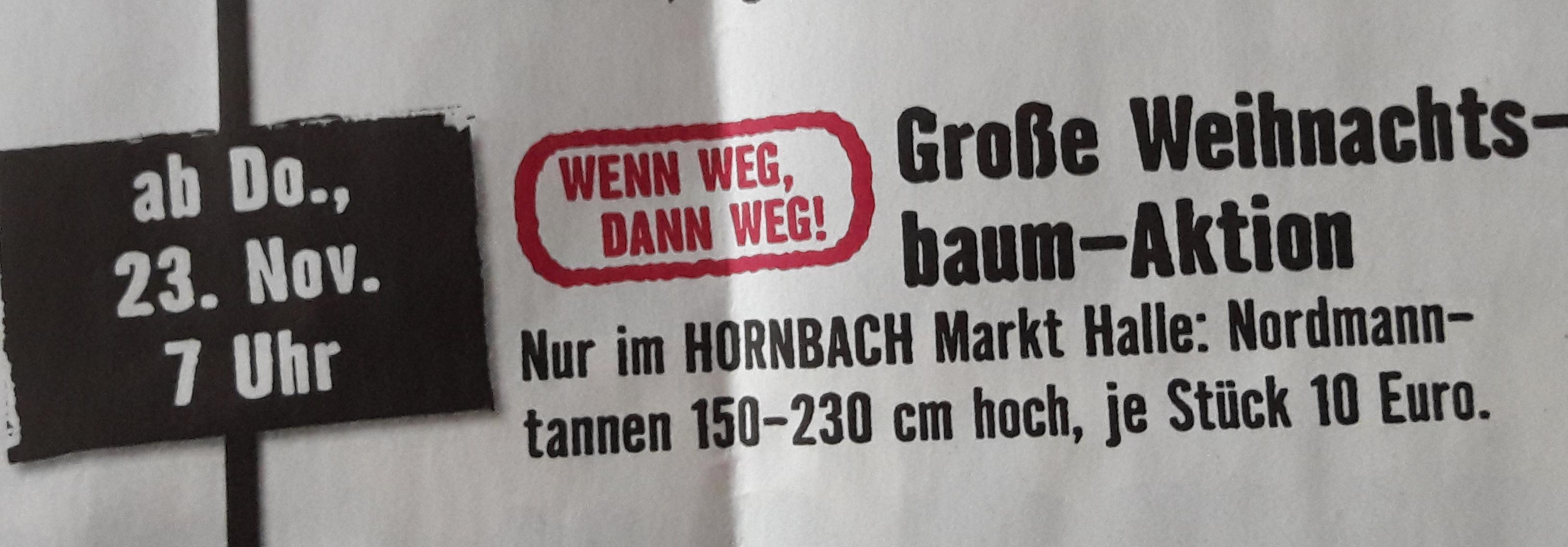 [Lokal Halle (S.)] Weihnachtsbaum Nordmanntanne 150 bis 230 cm im Hornbach Markt Halle am 23.11.17 ab 7 Uhr