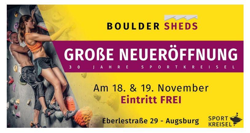 NEUERÖFFNUNG BOULDER SHEDS in Augsburg AM 18./19.11. - EINTRITT FREI!