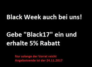Black Week 5% Rabatt auf alles