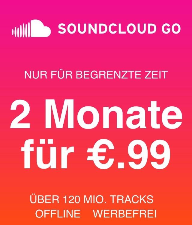 2 Monate SoundCloud Go für 0,99€