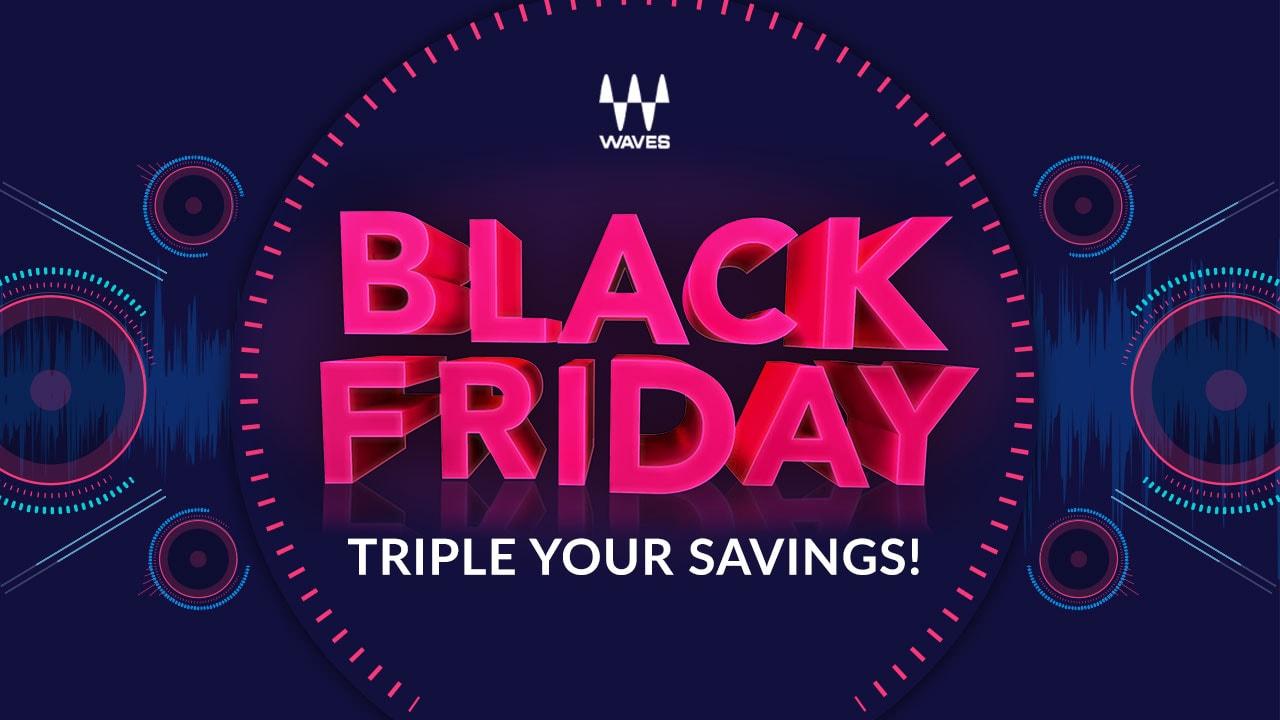 Ultimativer Waves VST Black Friday Sale - ab heute ! + zusätzlich 10% !!!