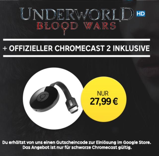 Chromecast 2 + Underworld Blood Wars (Leihfilm)