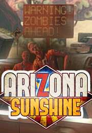 [Steam]Arizona Sunshine VR
