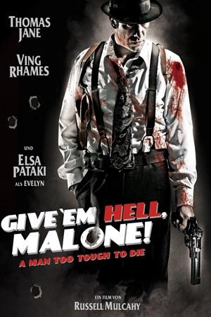 Give 'em Hell Malone mit Thomas Jane und Ving Rhames kostenfrei in HD leihen und streamen [Videociety]