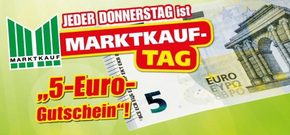[MARKTKAUF] Marktkauf-Tag - Jeden Donnerstag 5€ Gutschein