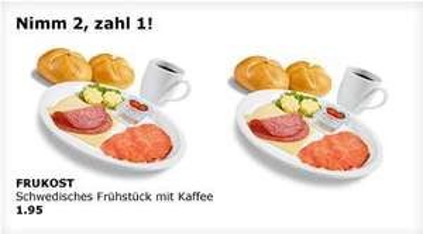 IKEA-Schwedenfrühstück 2 für 1 (Berlin-Tempelhof)