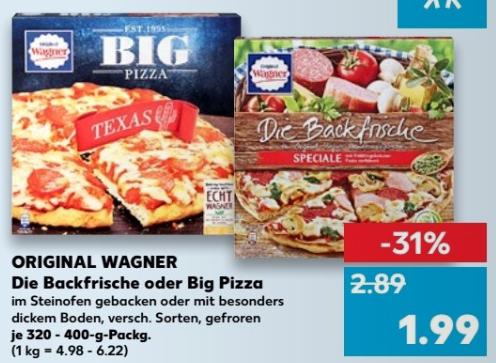[Kaufland bundesweit ab 07.12]  2x Original Wagner BIG Pizza oder Die Backfrische für 2,98 € (1,49 € pro Stück) durch 1 € Sofort-Rabatt