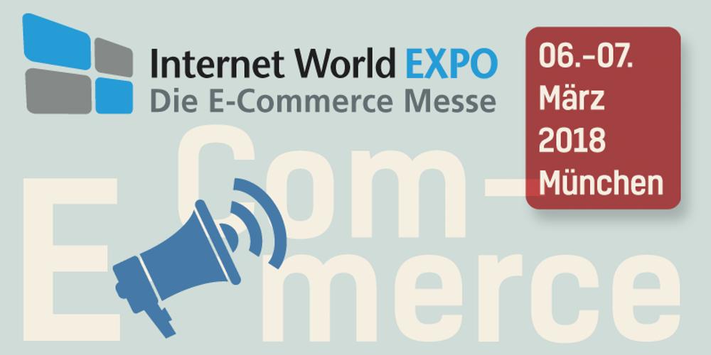 Kostenlose Tickets für die E-Commerce-Welt auf der EXPO in München am 06. und 07. März 2018 E-Commerce-Welt