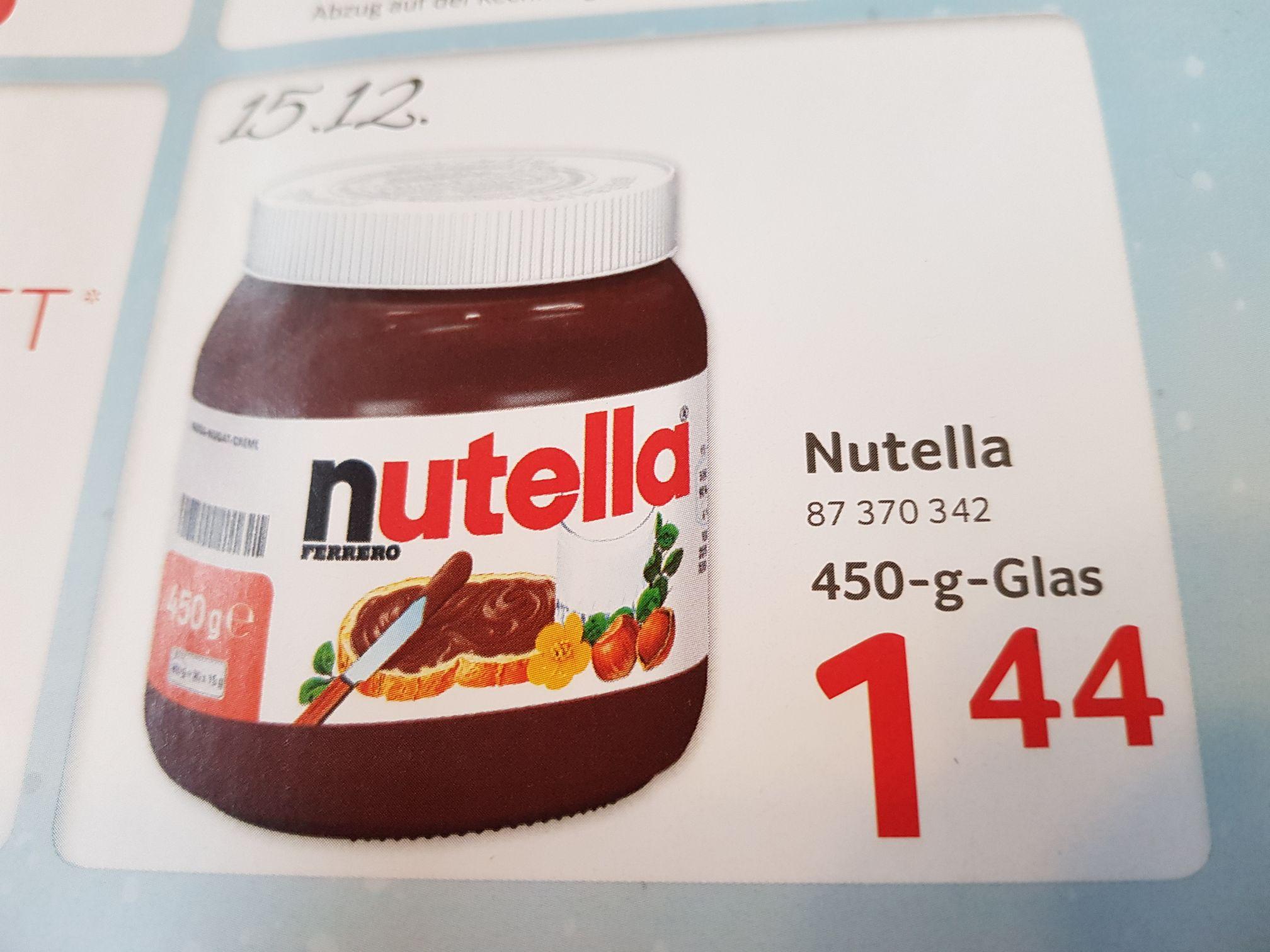 Endlich mal wieder Nutella 1,54 Euro - Selgros NUR AM 15.12.