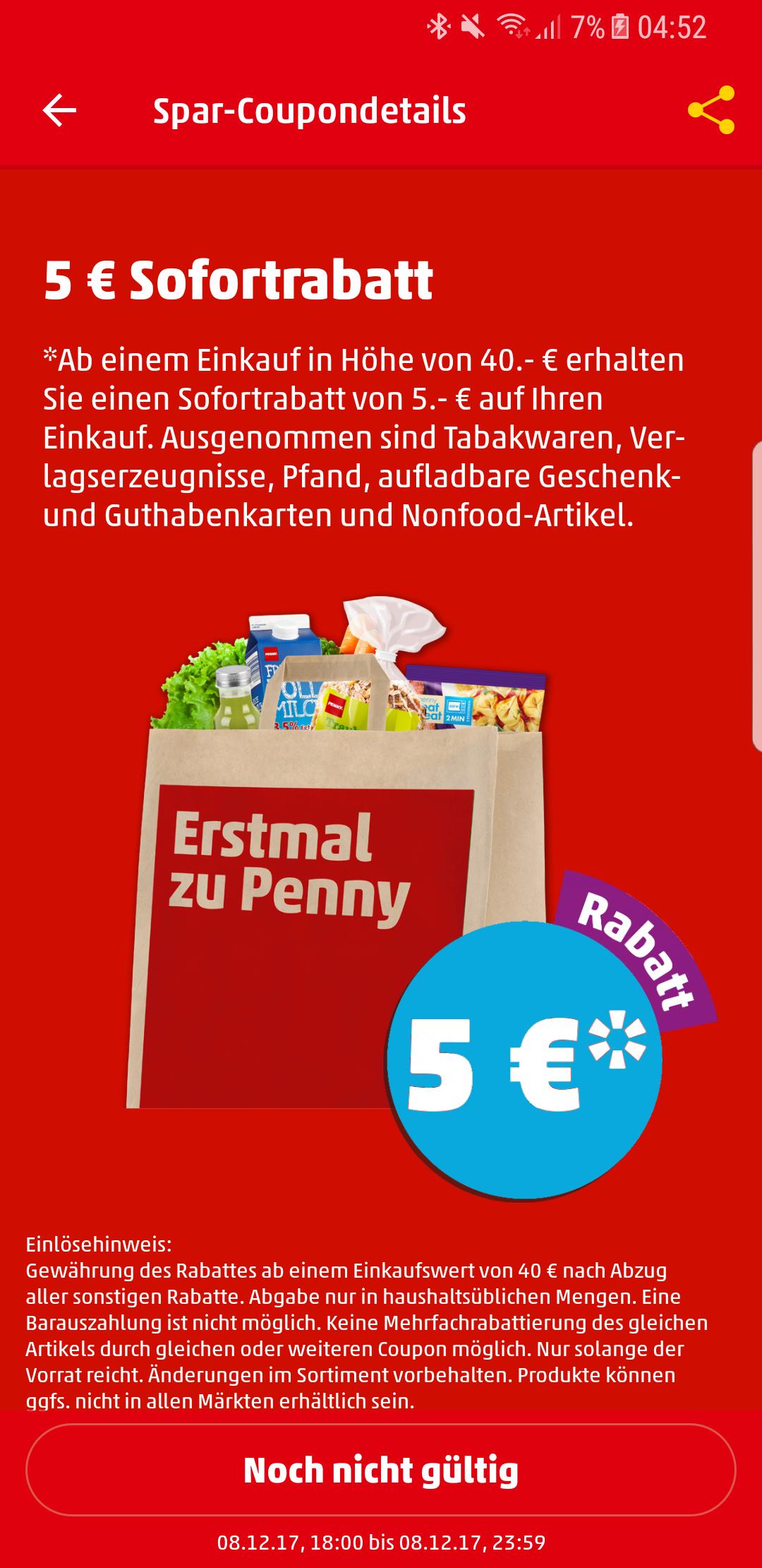 (Penny) 5€Abzug ab 40€ Einkaufswert am 8.12.17 ab 18 Uhr