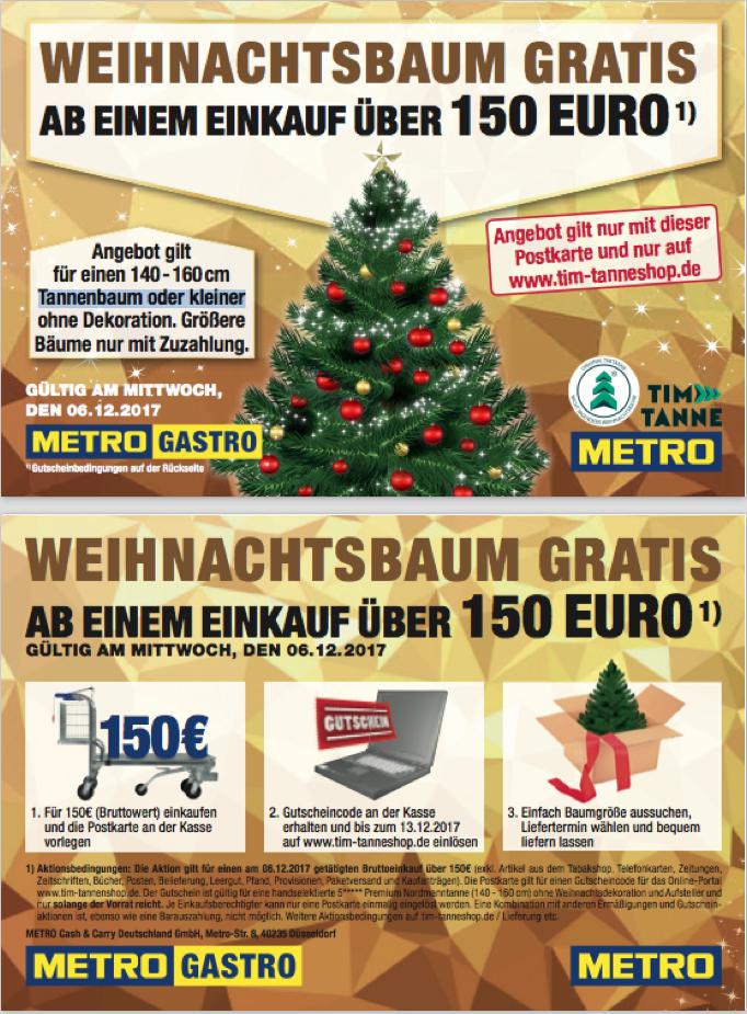 (Lokal Metro) Weihnachtsbaum gratis ab Bruttoeinkaufswert von 150 € nur am 06.12.2017