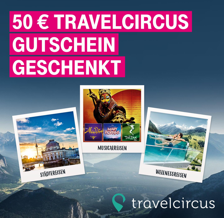 [Telekom Mega-Deal] 50€ Travelcircus Gutschein OHNE MBW