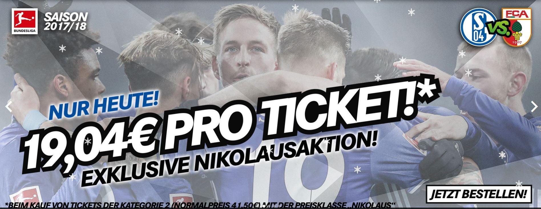 Nur heute: 19,04 € pro Ticket [13.12.17, 20:30 Uhr FC Schalke 04 - FC Augsburg]