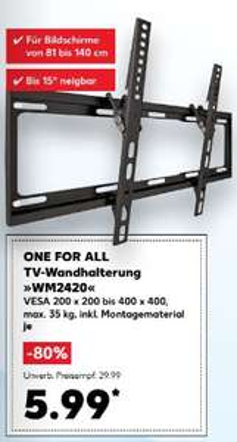 ONE FOR ALL TV-Wandhalterung WM 2420 32 - 55 Zoll (bis 140 cm) bis 35kg VESA für 5,99 € @ Kaufland bundesweit ab Montag  05.03.