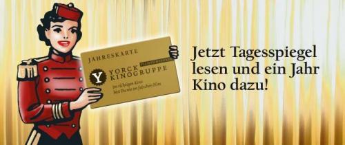 BERLIN: 2 Jahreskarten für alle Yorck Kinos + Jahresabo Tagesspiegel