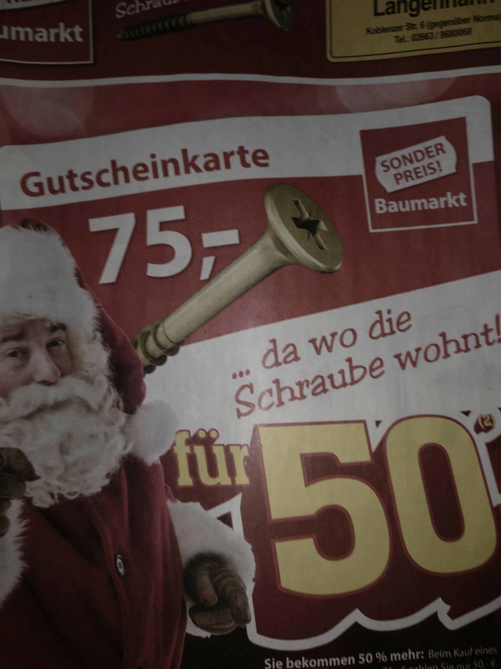 75€ Gutschein für 50€ Sonderpreis Baumarkt