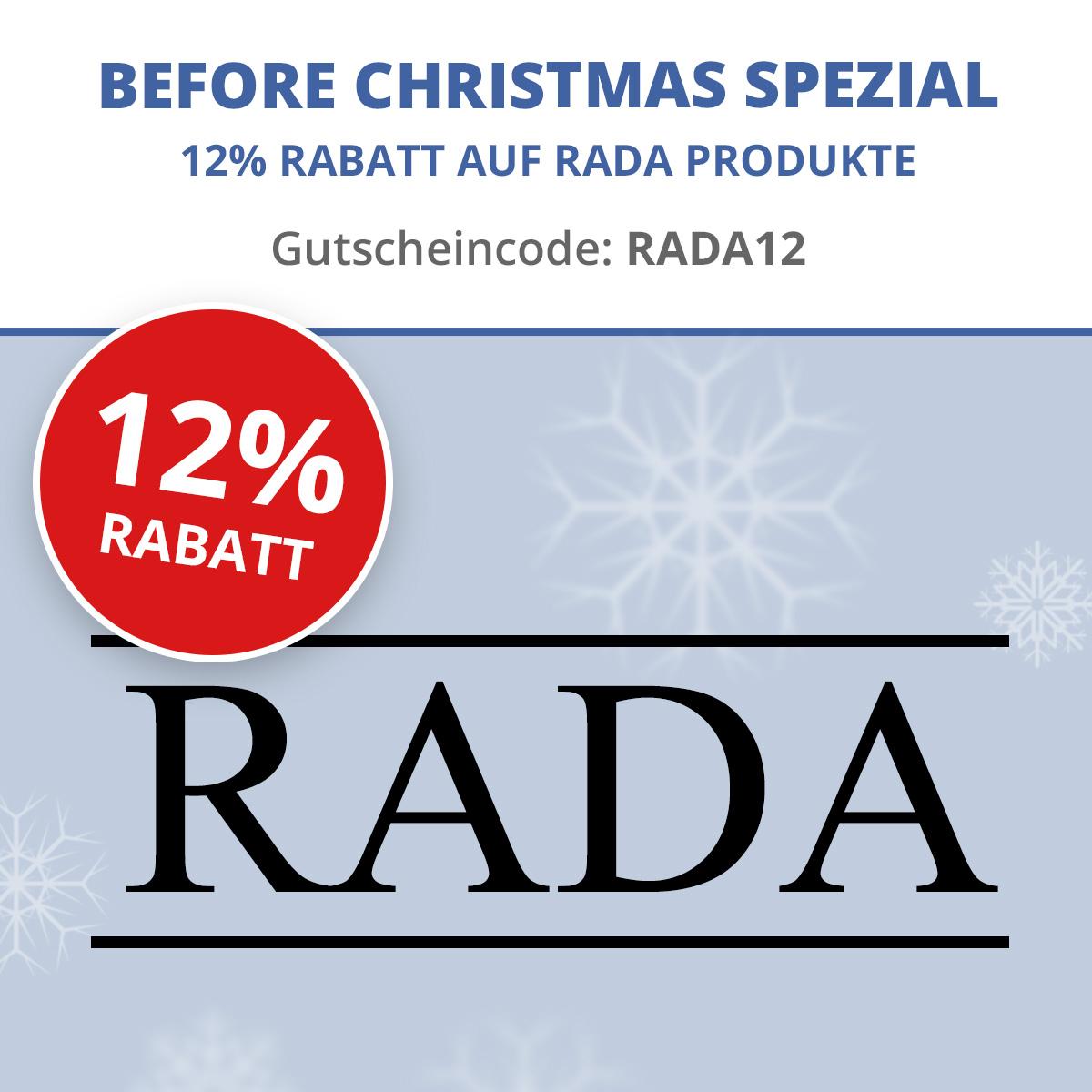 12% auf alle Artikel der Marke RADA + 5% mit Vorkasse