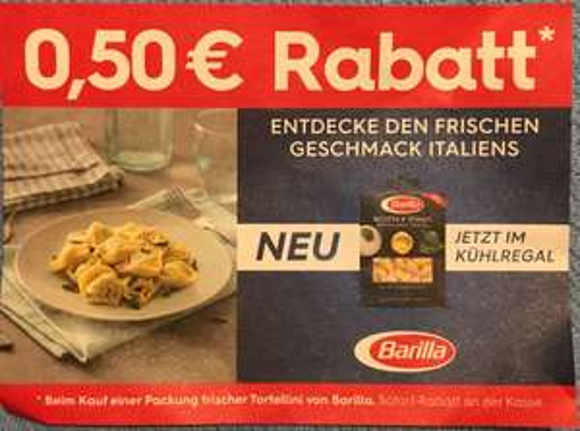 [ Kaufland, Nördlingen, lokal ]           0,50€ Rabatt auf Barilla Tortellini
