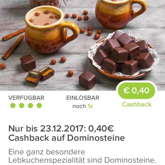 [ Marktguru ]                                          20.12. - 23.12.2017   0,40€ Cashback auf Dominosteine