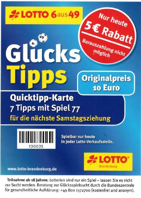 [Lokal - Brandenburg?] nur Heute 5 € Rabatt auf eine Quicktipp-Karte