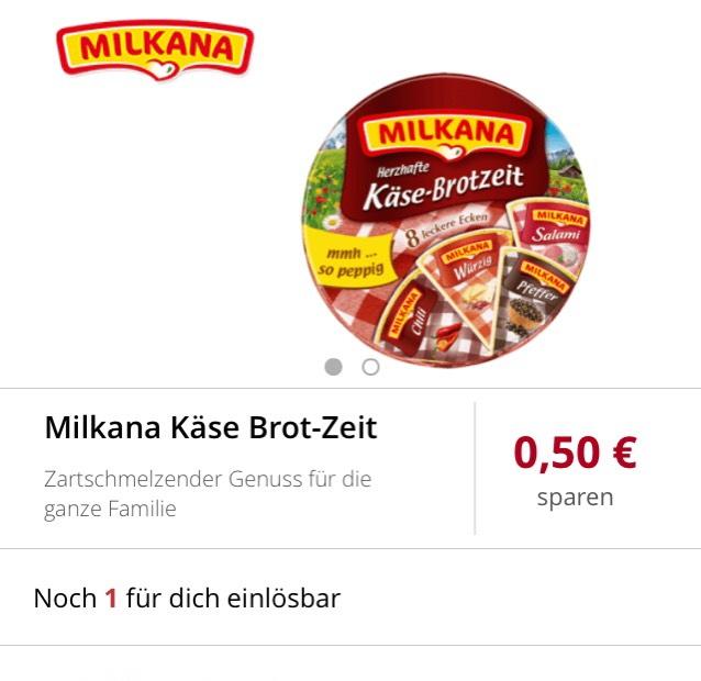 [ Scondoo ]                                         0,50€ Cashback auf Milkana Käse Brot-Zeit