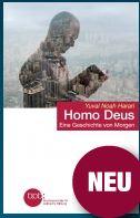 Harari - Homo Deus: Eine Geschichte von Morgen