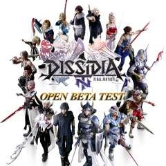 [PS4] -  Open Beta Test - Dissidia Final Fantasy NT