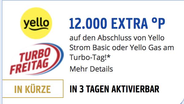 12.000 Payback Punkte bei Abschluss von Yello Strom Basic oder Yello Gas am 19.01.2018
