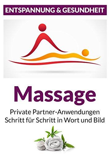 gratis EBook - Massage - Private Partneranwendungen: Schritt für Schritt in Wort und Bild
