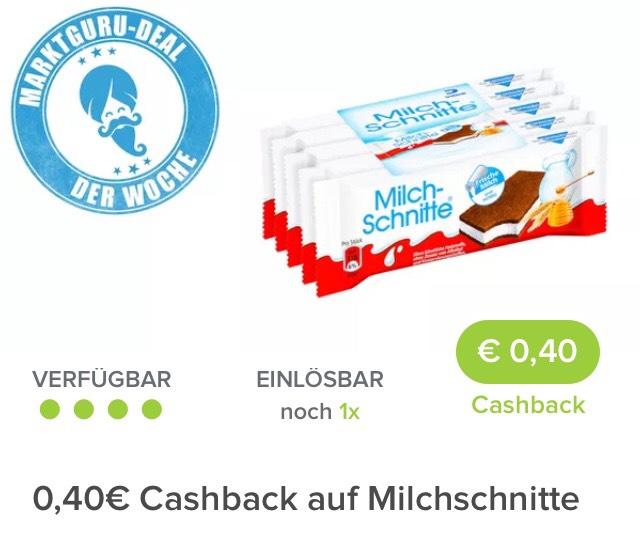 [ Marktguru]                                       Ab 24.01.2018 gibts 0,40€ Cashback auf Milchschnitte