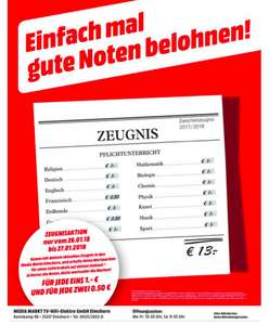 Lokal Media Markt Elmshorn / Zeugnisaktion 1€ Rabatt für jede 1 und 0,50€ für jede 2 am 26 & 27.1