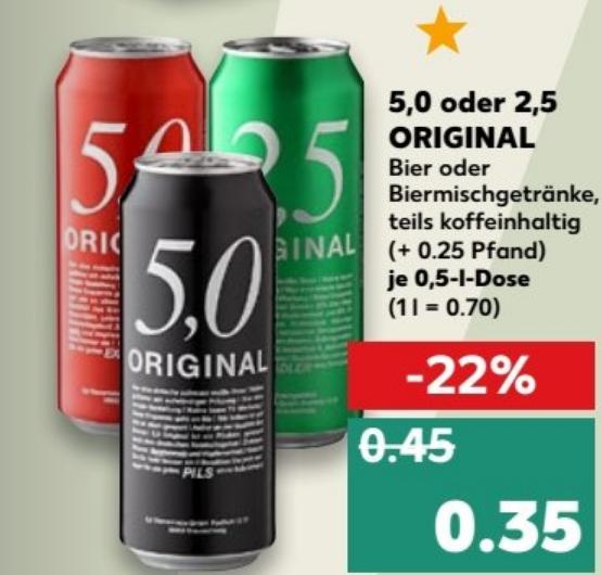 Günstiges Dosenbier (z.B. für Karneval/Fasching) - 5,0 ORIGINAL 0,5 l Dose für 35 ct oder FAXE 1l Dose für 1€ (zzgl Pfand) @ Kaufland ab 01.02