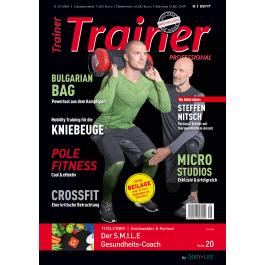 Trainer Professional. Fachmagazin für Sportbegeisterte und Personal-Trainer. 2 kostenlose Ausgaben. Kündigung Notwendig