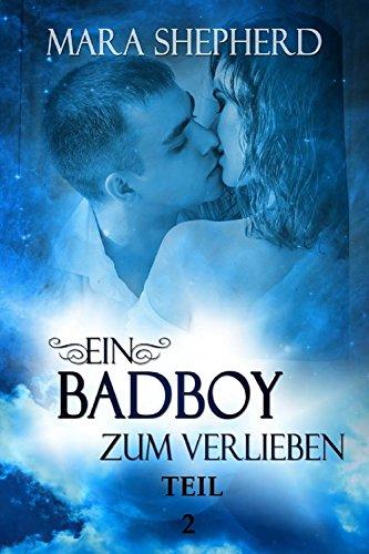 [ Kindle ] Ein Bad Boy zum Verlieben: KEINE Milliardärs-Romanze Teil 2 kostenlos statt 0,99€