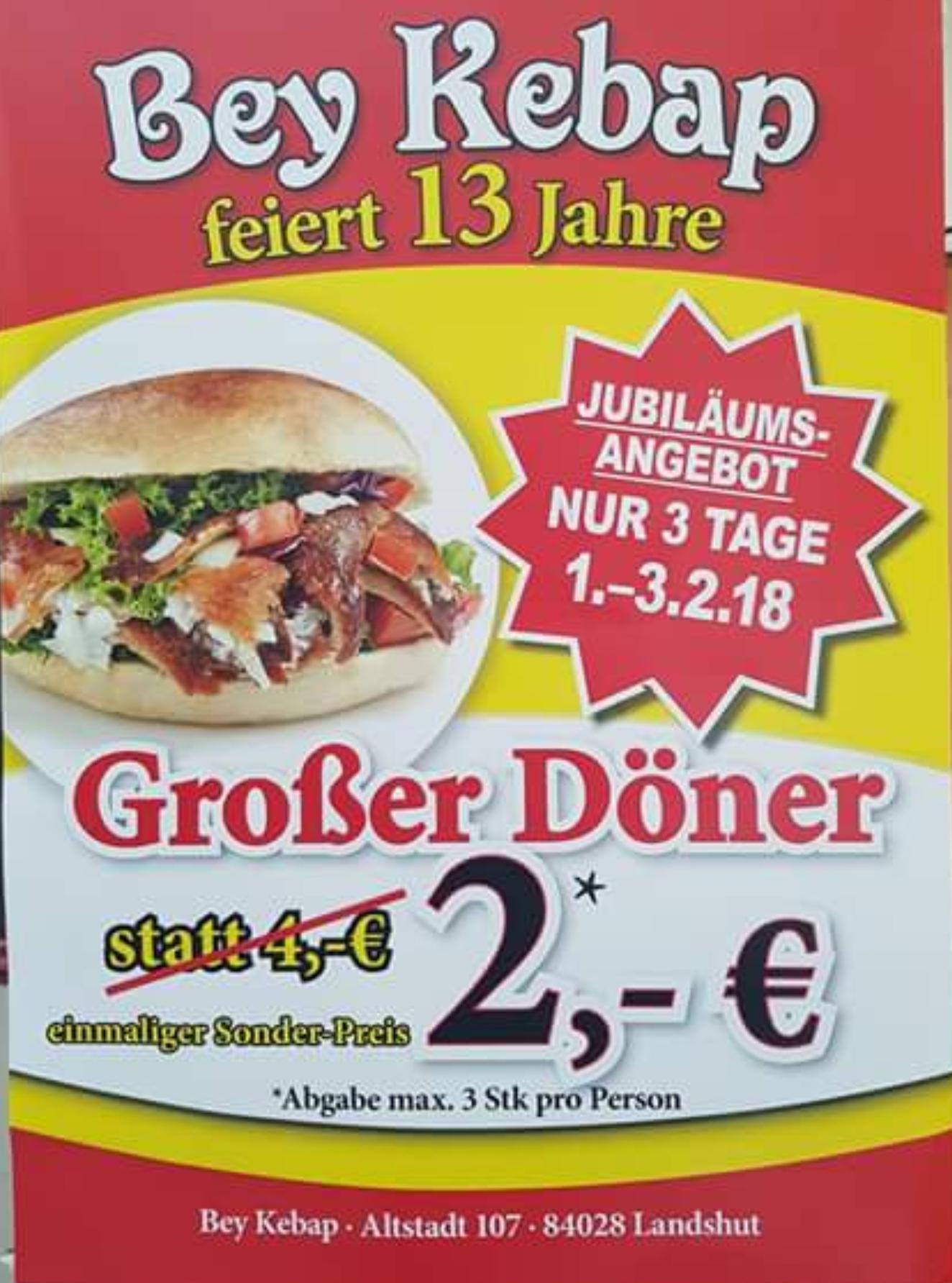 [1. - 3.2|Landshut] Großer Döner für 2€ - Bey Kebap feiert 13 Jahre.