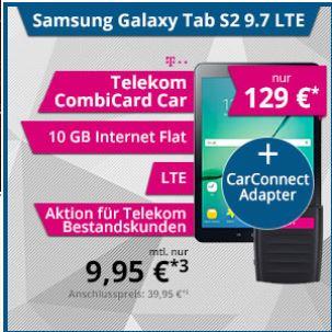 [Bestandskunden MagentaMobil] tophandy.de 10GB D1 Tab S2 LTE CarConnect 5,95€ mtl.