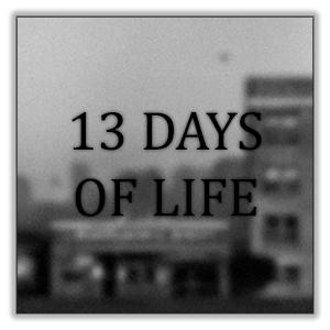 13 DAYS OF LIFE [Google Playstore] Gratis