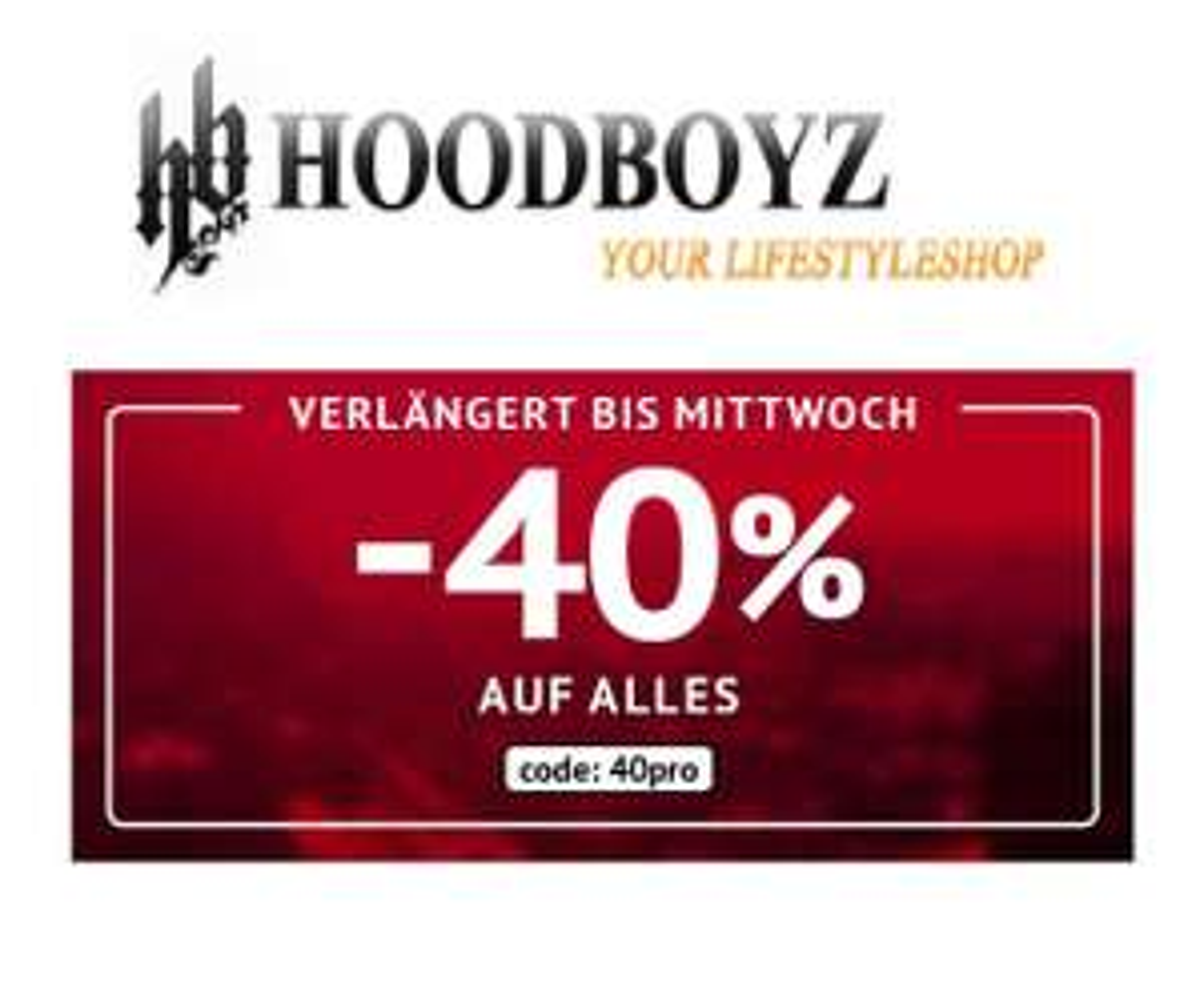 Hoodboyz: 40% Rabatt auf Alles!*