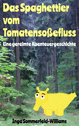 """[Amazon.de] GRATIS: Kinder-E-Book """"Das Spaghettier vom Tomatensoßefluss"""" für 0 Euro kaufen (5-Tage-Gratis-Aktion; dauerhaft kostenlos lesbar für """"Kindle Unlimited""""-Abonnenten)""""]"""