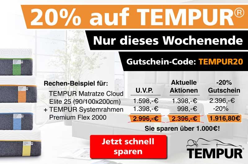 20% auf alles von TEMPUR auch auf bereits reduzierte Ware