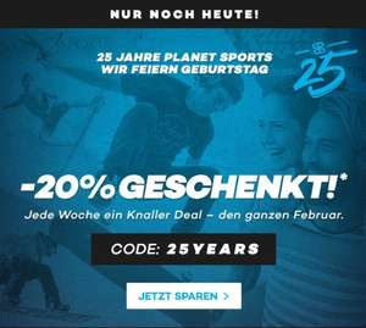 20% auf fast alles bei Planet Sports