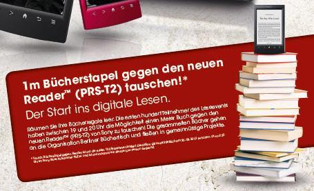 [LOKAL][BERLIN] [30.8.] Neuen Sony READER PRS-T2 für 1m Bücher erhalten